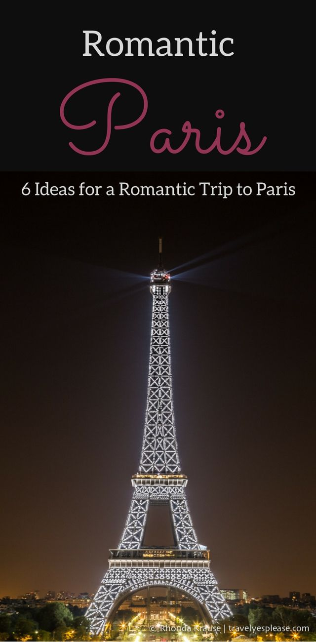 Romantic Paris- Our 6 Favourite Romantic Things to do in Paris (Blog Post, travelyesplease.com) | #France #Paris #romantic #Europe
