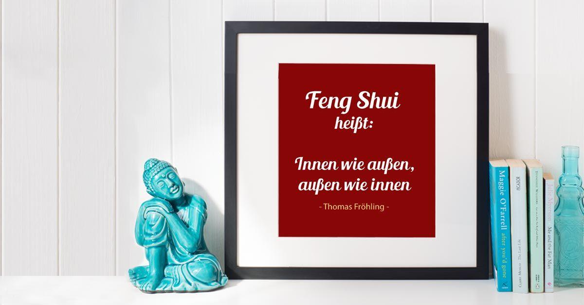 Feng Shui Zitat von Thomas Fröhling Feng Shui Zitate Pinterest