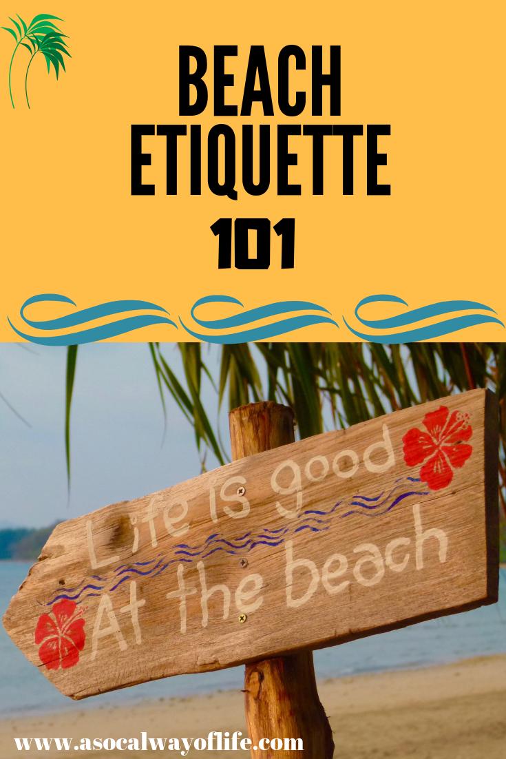 Beach Etiquette 101 A SoCal Way of Life Etiquette