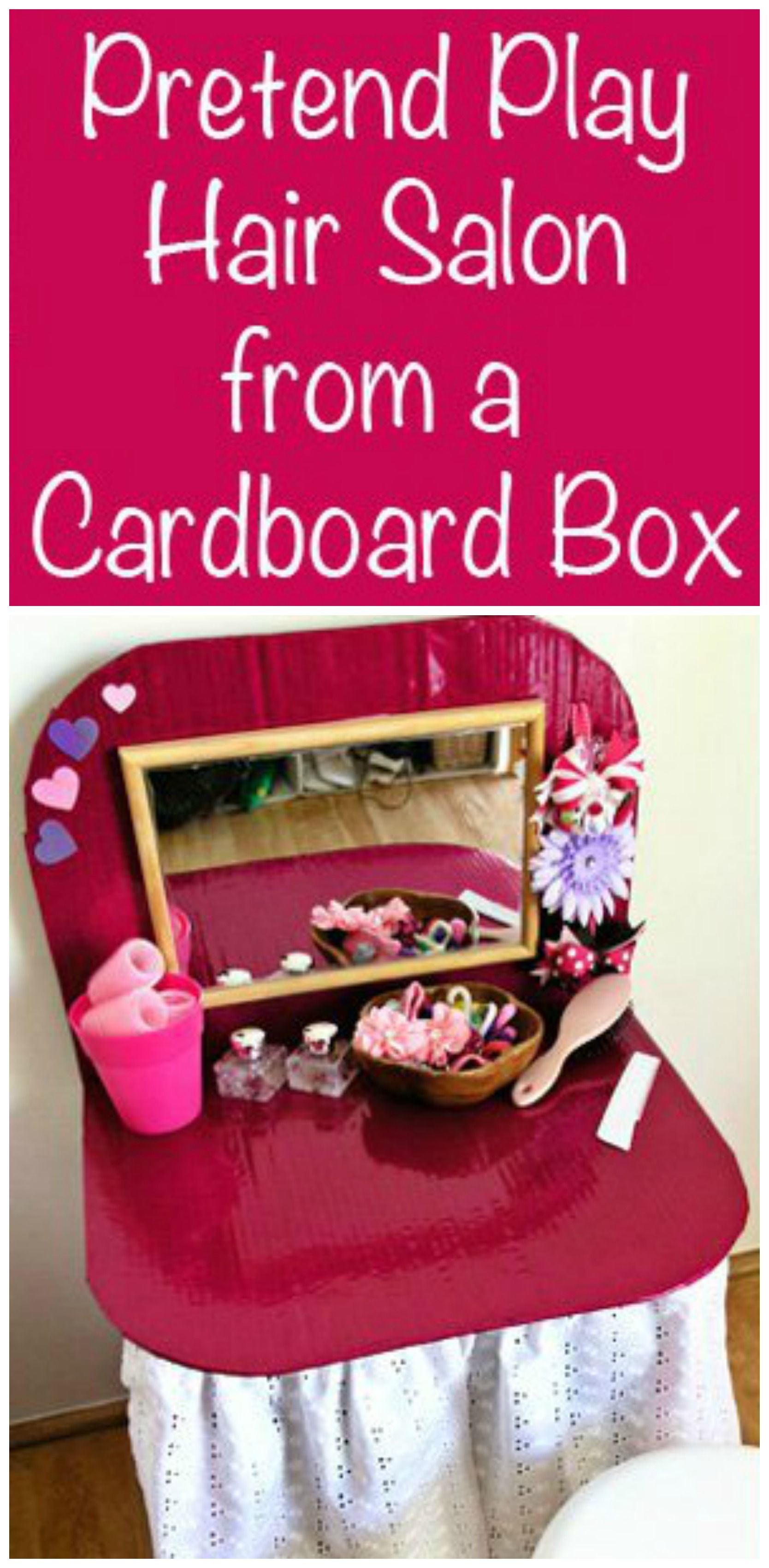 Pretend Play Hair Salon From A Cardboard Box With Images