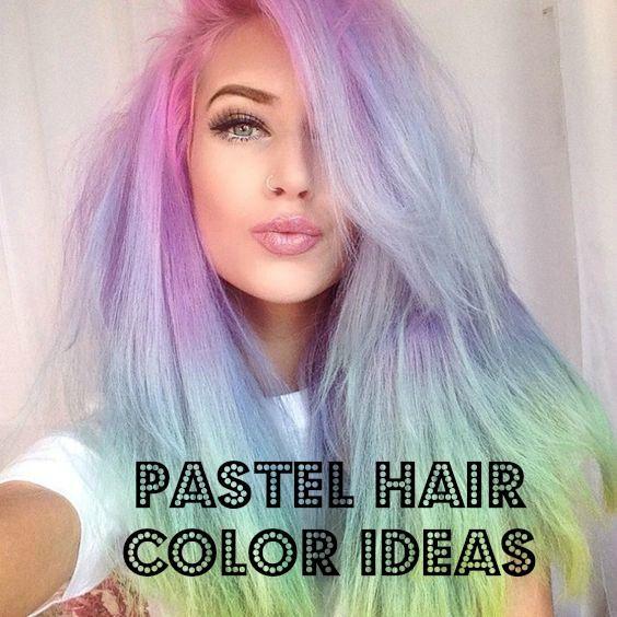 2017 Unicorn & Pastel Hair Color Ideas | Exotic Hair Color Ideas ...