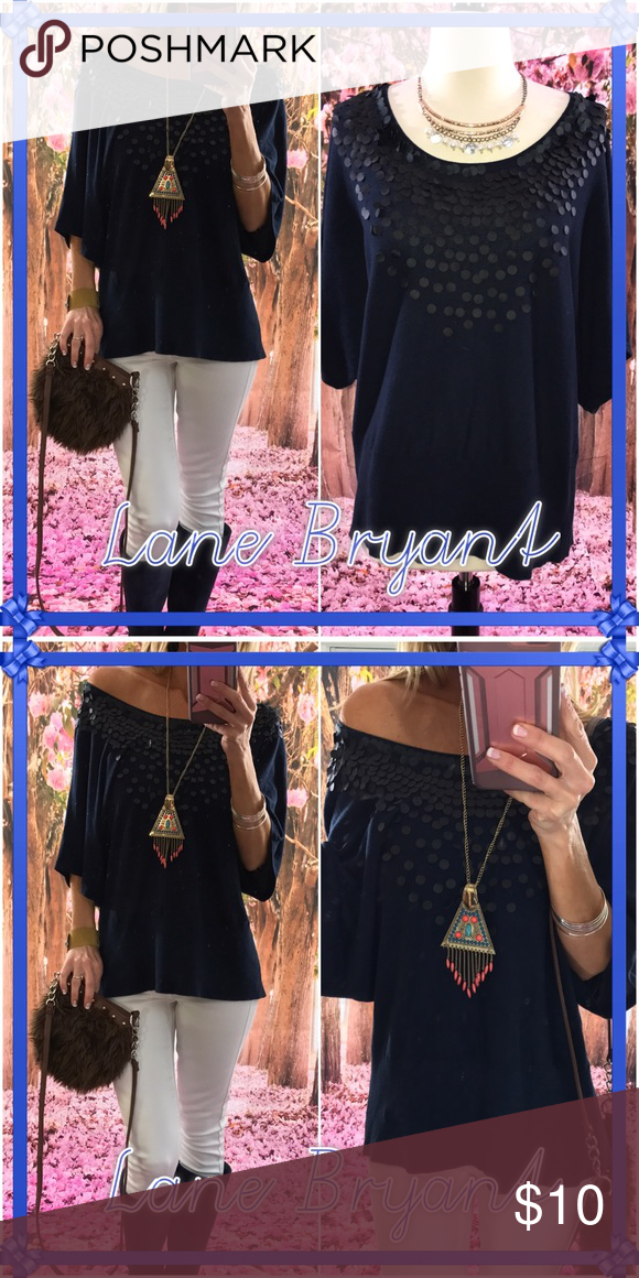 🌈Lane🌈 I adore this top-on or off the shoulder for more of a sexy look-this lightweight bedazzled front top is fun-. Dark blue-good to perfect piece. Cotton/rayon blend- Lane Bryant Tops