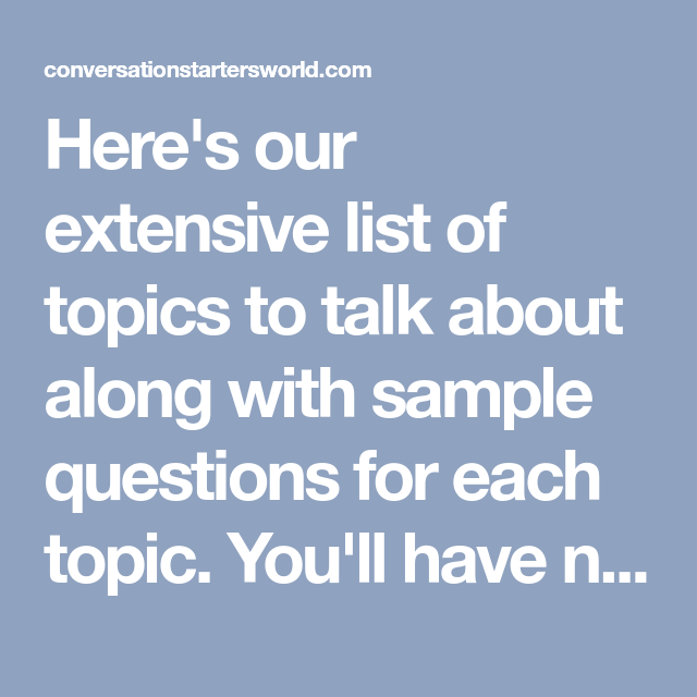 list of topics to talk about