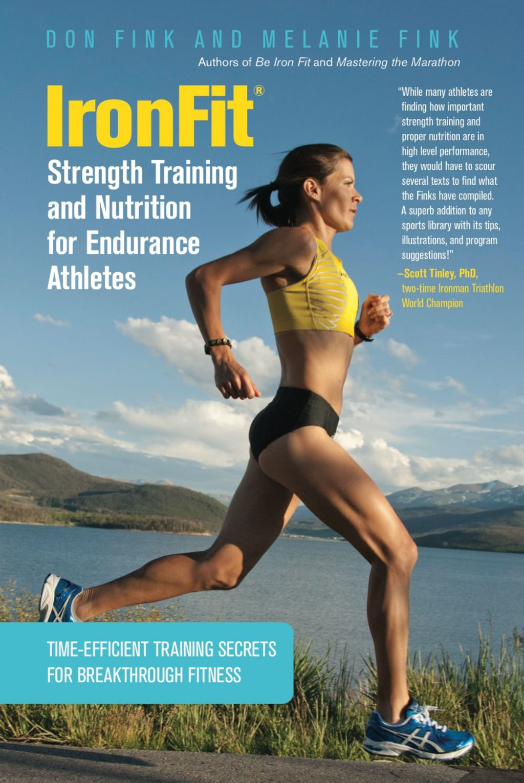 IronFit Strength Training and Nutrition for Endurance Athletes (eBook) #athletenutrition