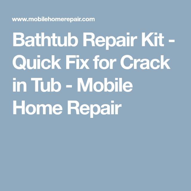 Bathtub Repair Kit - Quick Fix for Crack in Tub - Mobile Home Repair ...