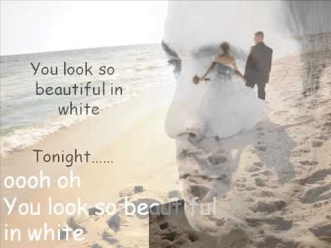 Lyrics To Beautiful In White By Westlife So As Long I Live Ll Love You Will Have And Hold Look From Now My Very