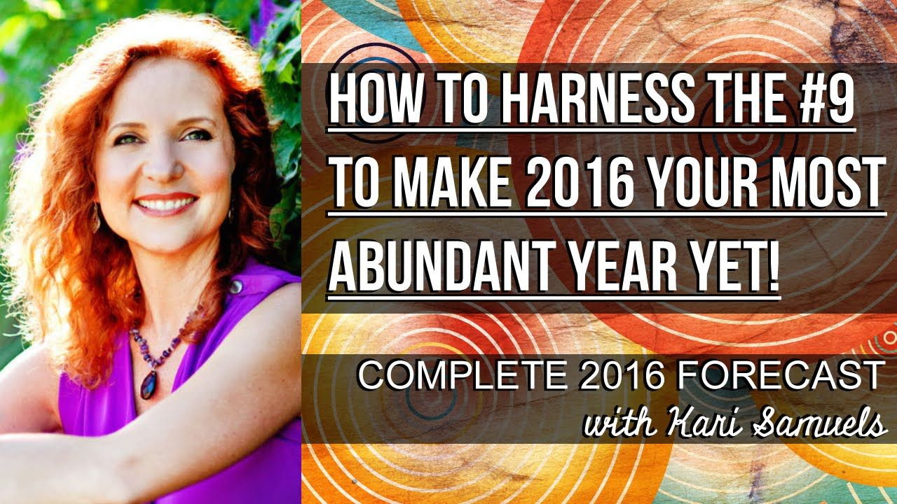 How to harness the 9 to make 2016 your most abundant year