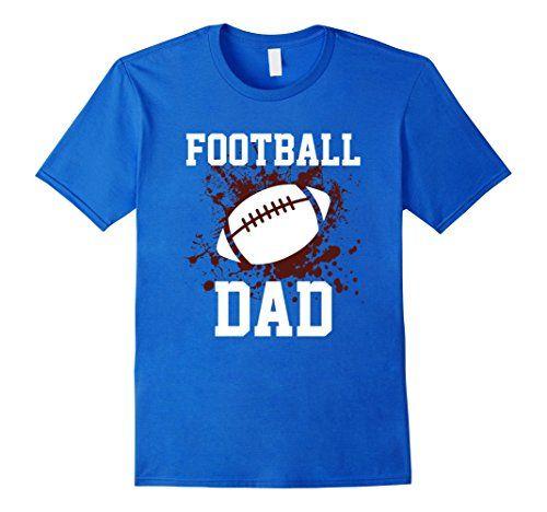 Football Dad t-shirt Dad Loves Football