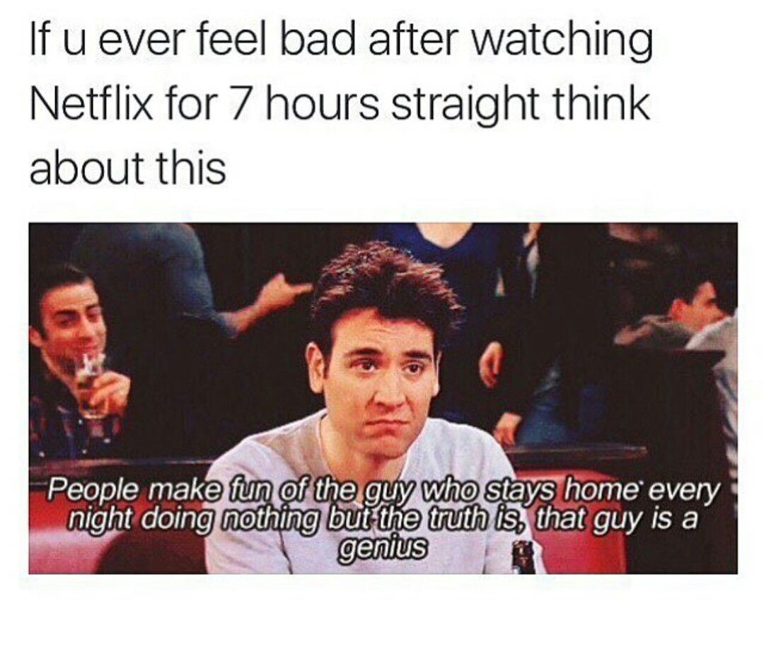 Never feel bad lol How i met your mother, Funny quotes