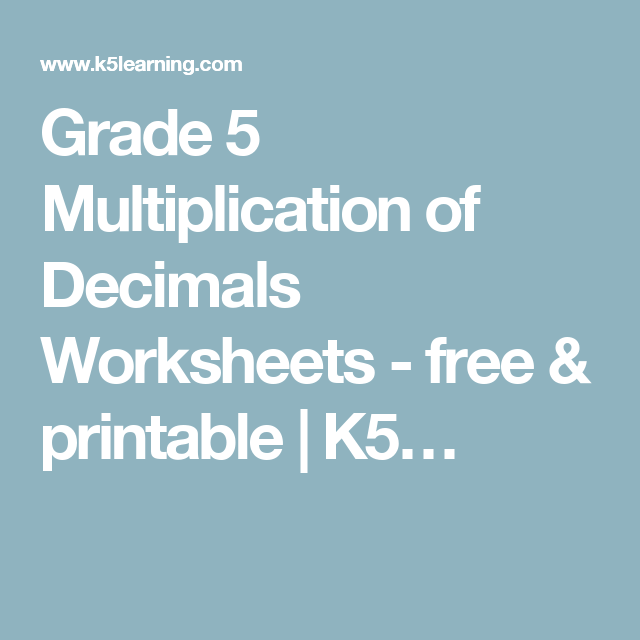 Grade 5 Multiplication of Decimals Worksheets - free & printable ...