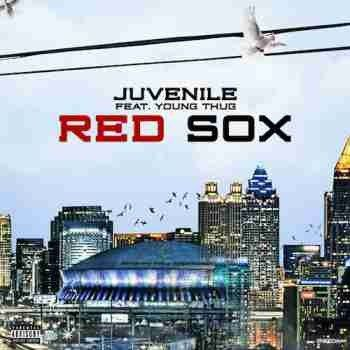 Juvenile Ft Young Thug Red Sox Song Mp3 Download Young Thug