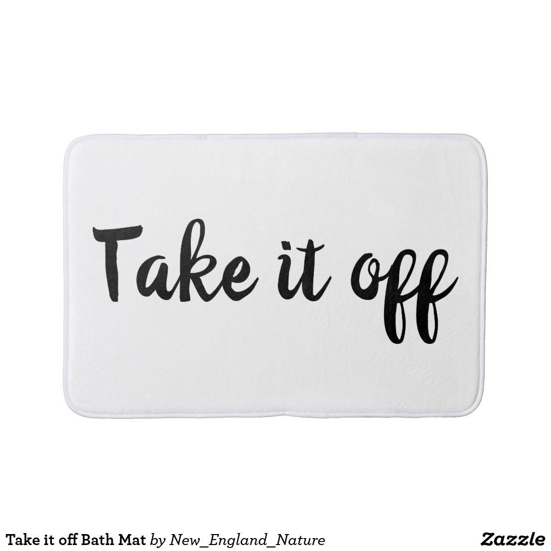 Take It Off Bath Mat Zazzle Com Funny Bath Mat Bath Mat