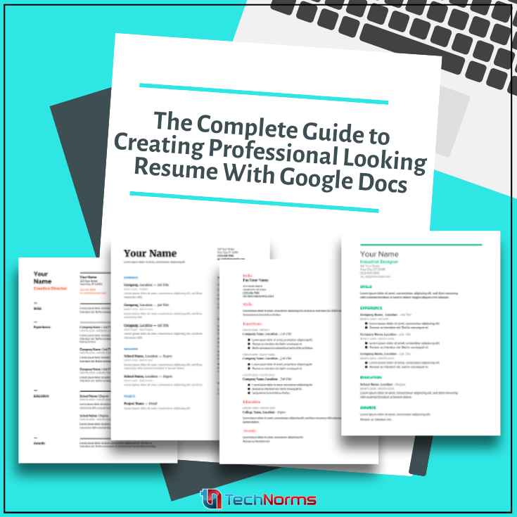 Create Professional Looking Resume With Google Docs [3