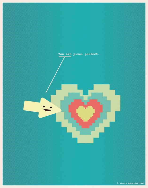 You are pixel perfect