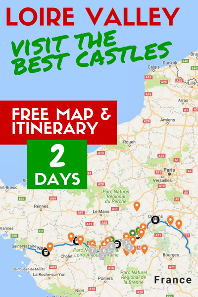 Map Of France And Europe.Loire Valley Itinerary Suggestions And A Castles Map To Plan Your