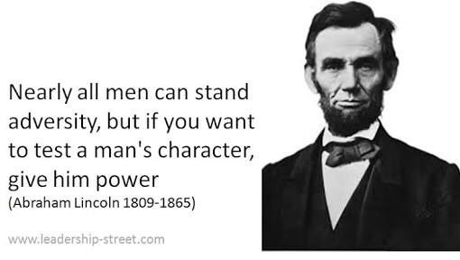 A Leaders True Character Is Tested When He Has Power Quote