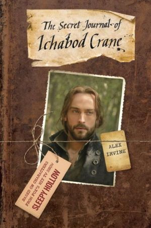 The Secret Journal of Ichabod Crane 9/16/14 I definitely need this one!