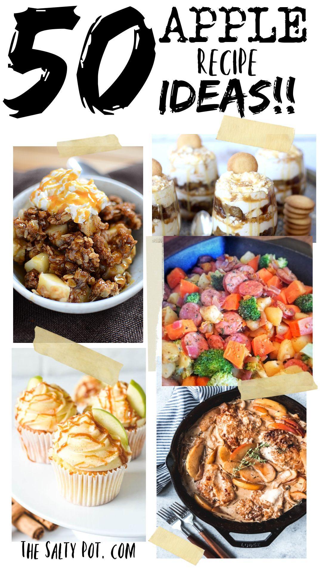 50 Apple Recipe Ideas Sweet Savory Apple Recipes Recipes Fun Desserts