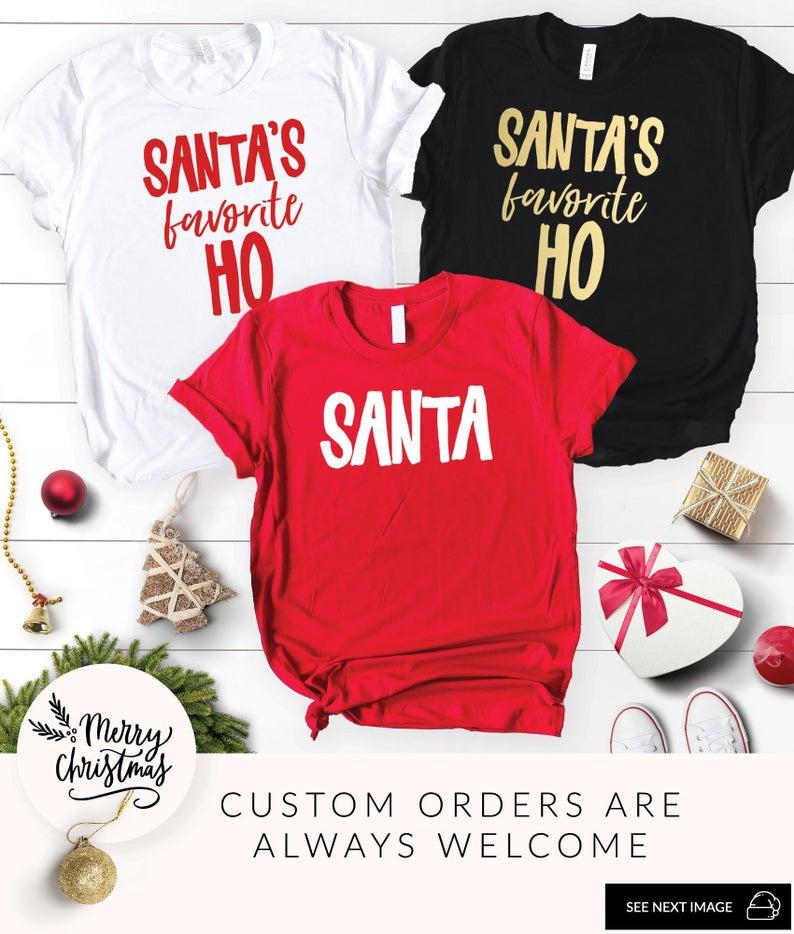 Santa/'s Favorite Ho Women/'s T-Shirt Funny Xmas Ugly Christmas Shirts