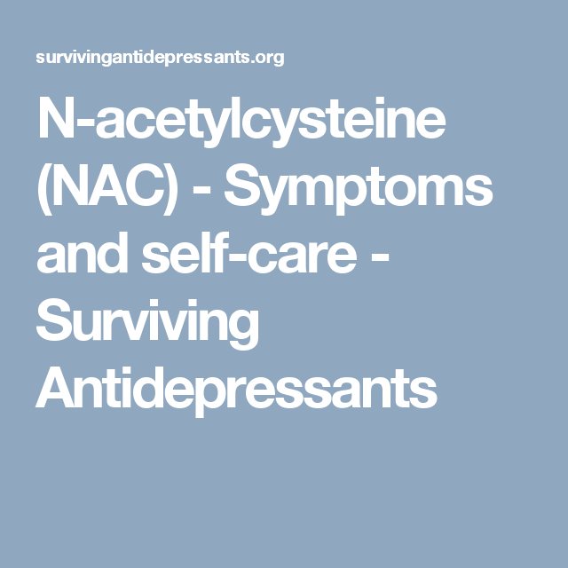 N-acetylcysteine (NAC) - Symptoms and self-care - Surviving