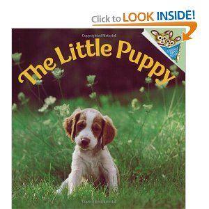 Amazon Com The Little Puppy Pictureback R 9780394865959 Judy Dunn Books Little Puppies Animal Books Puppies