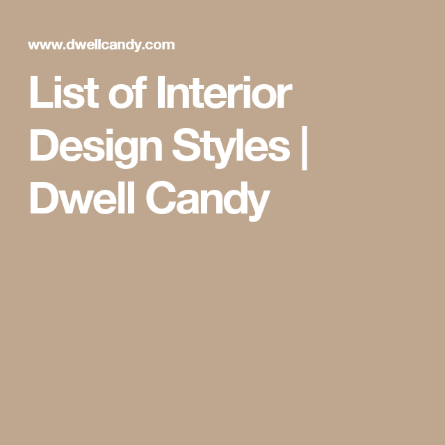 Explore Design Concepts Styles And More List Of Interior