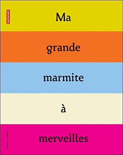 La Fabrique A Histoires De Bruno Gibert Histoires Histoire Marmite