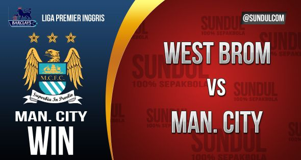 Prediksi West Bromwich Albion vs Manchester City - http://www.sundul.com/review/prediksi-west-bromwich-albion-vs-manchester-city/