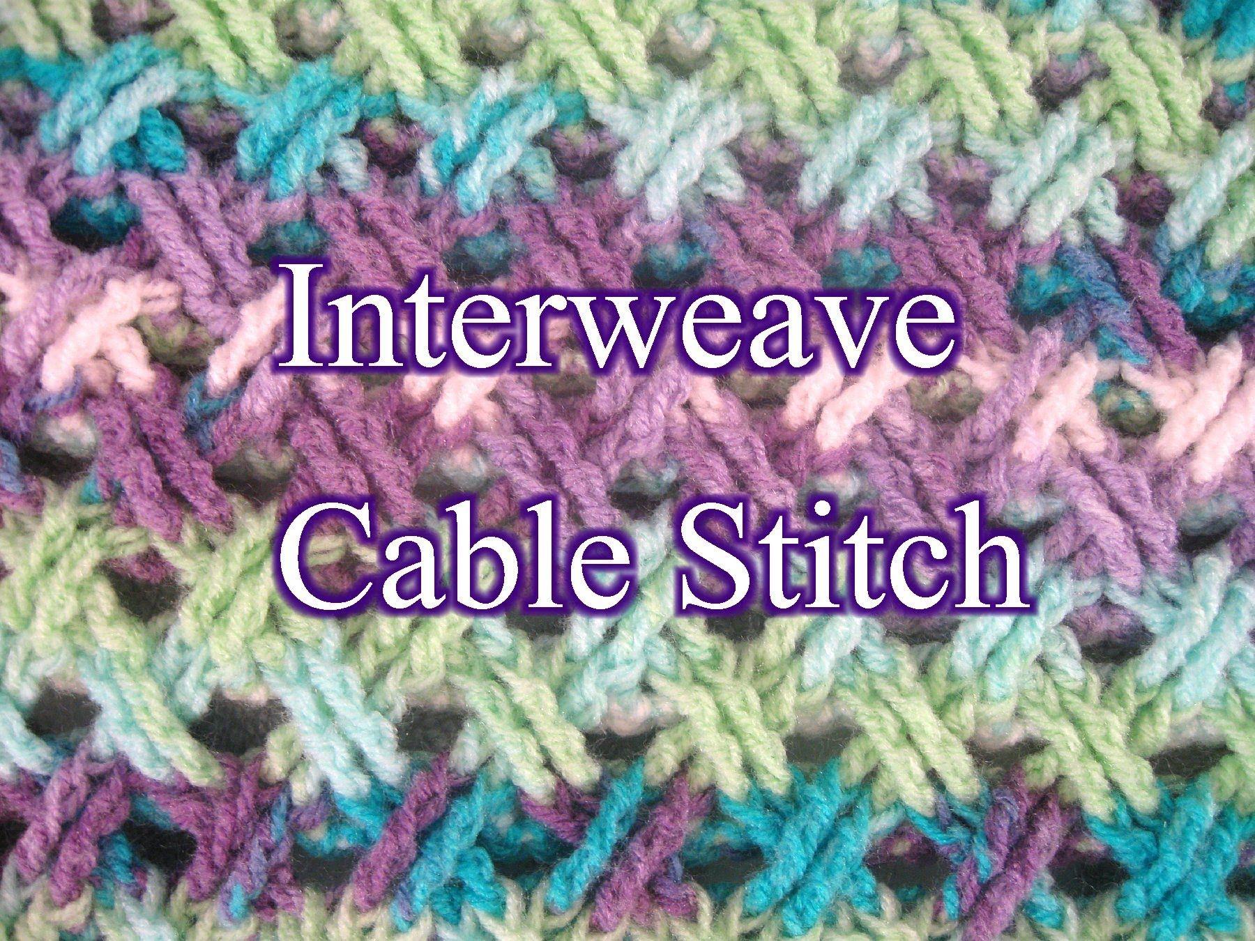 Interweave Cable Stitch - Crochet Stitch Tutorial | Crochet ...