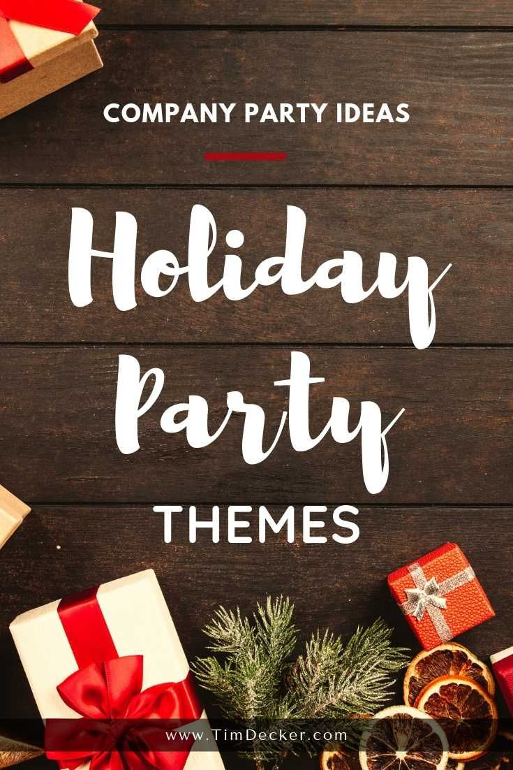 Company Party Ideas: Themes for your next holiday party! 7 theme ideas for your next company holiday party. Use these company party theme ideas and ensure your next party is a huge success.