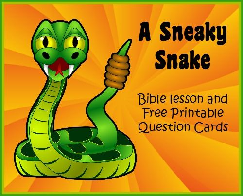 Bible Lessons for Kids: A Sneaky Snake Bible Story and Free