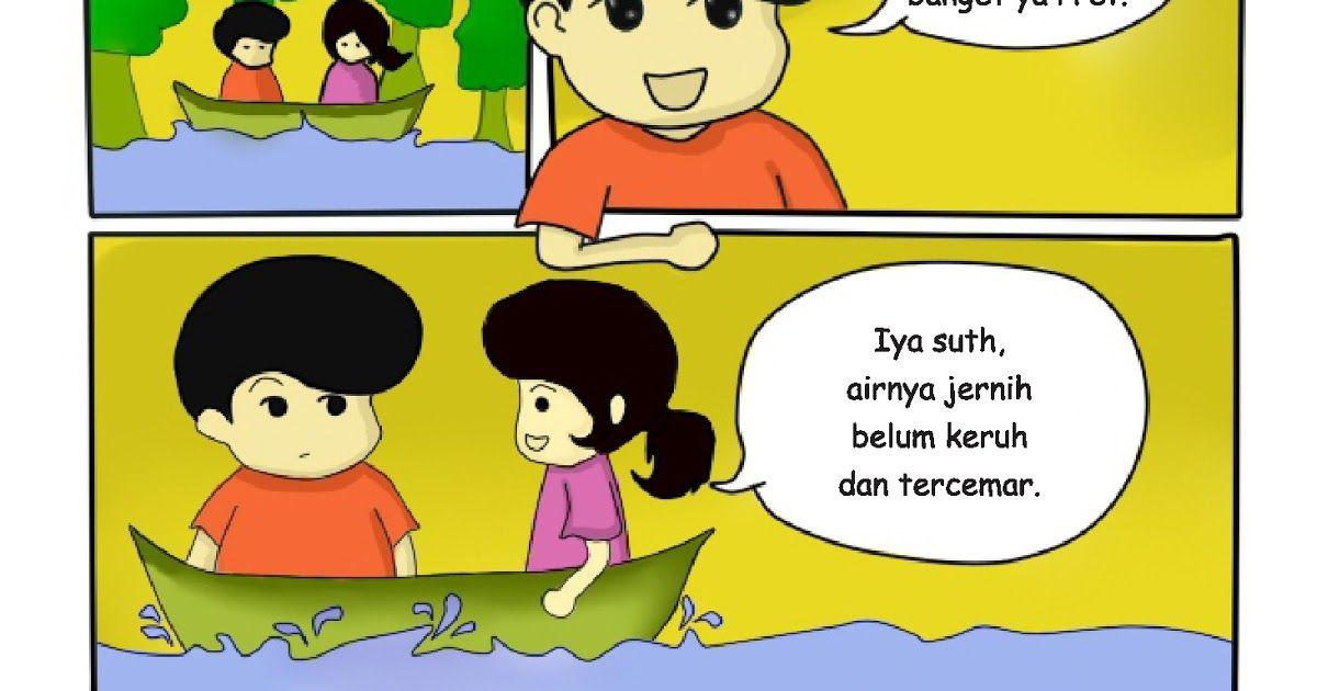 32 Gambar Kartun Lingkungan Yang Bersih Komik Supret Sutho Pretty Edisi Hari Sungai Bppm Primordia Download 99 Contoh Poster Lingkung Di 2020 Kartun Komik Animasi