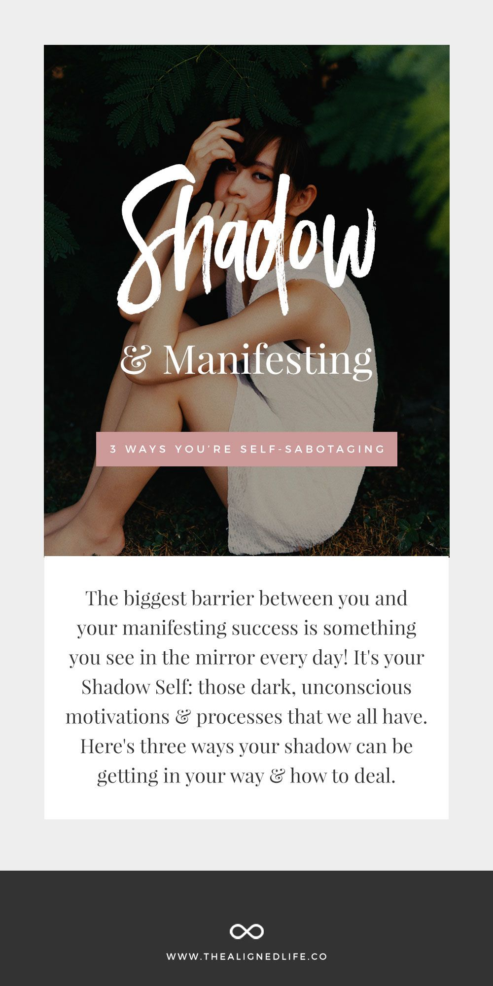 Your Shadow + Manifesting 3 Ways You're SelfSabotaging