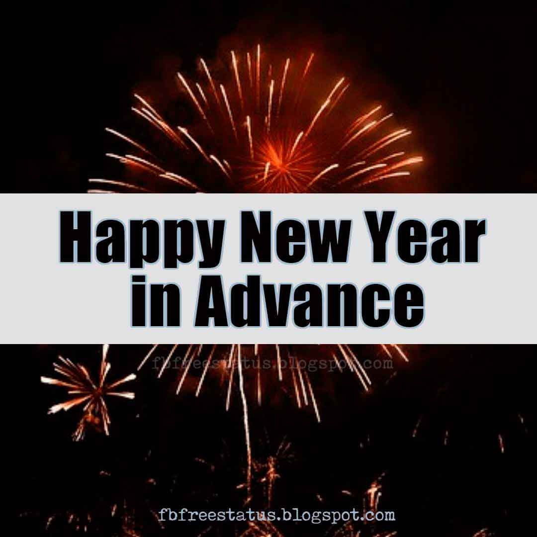 Advance Happy New Year Images, Wishes and Quotes  Happy new year