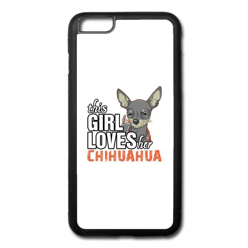 this girl loves her chihuahua iPhone 6/6s Plus Rubber Case