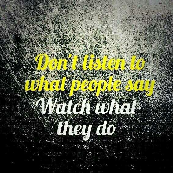 Watch What You Say To People Quotes 90754 Loadtve