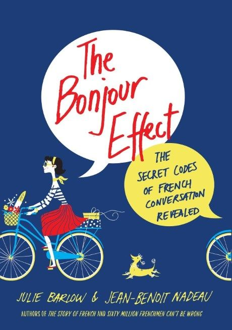 The Bonjour Effect: An Interview with Authors Barlow and Nadeau