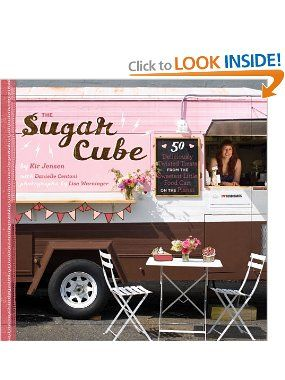 c8ed60132546 The Sugar Cube: 50 Deliciously Twisted Treats from the Sweetest ...