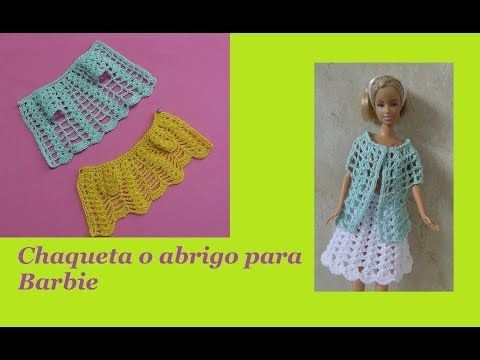 Bluson en red a crochet para Barbie - YouTube | ropa de muñecas en ...