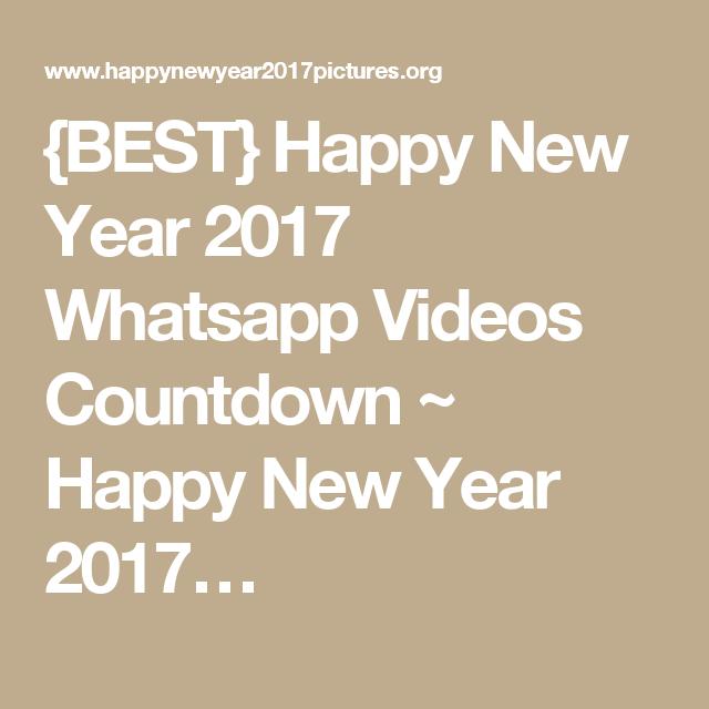 BEST} Happy New Year 2017 Whatsapp Videos Countdown ~ Happy New Year ...
