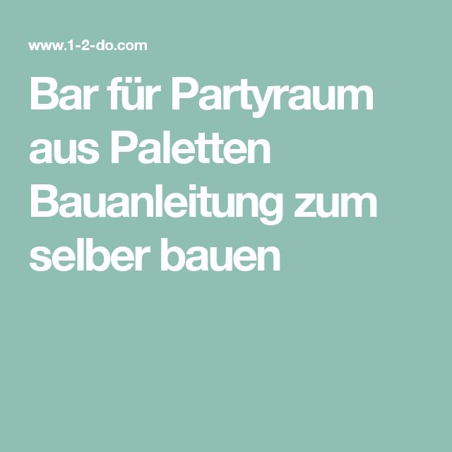 Bar für Partyraum aus Paletten Bauanleitung zum selber bauen