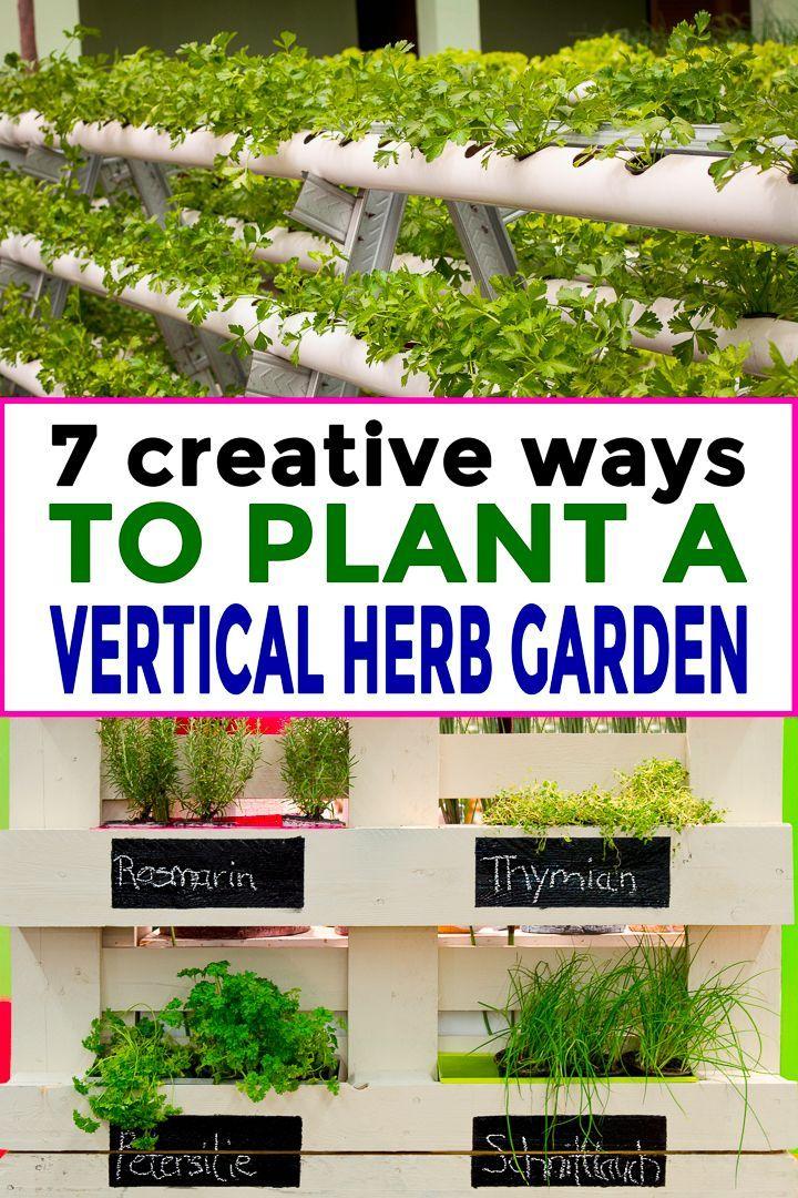 7 Creative Ways To Plant A Vertical Herb Garden #kleinekräutergärten