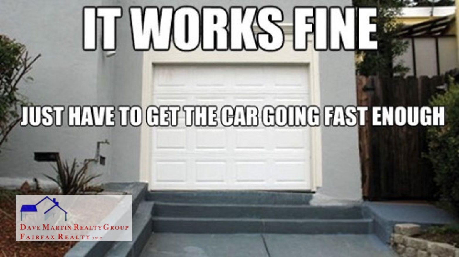 Sunday Funnies Real Estate Garage Bloopers Sometimes DIY