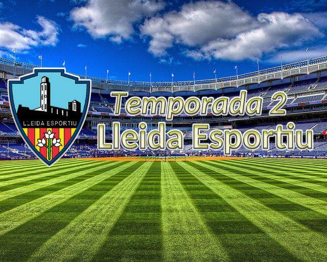 Football Manager: Lleida Esportiu - Temporada 2 | Football Manager All Star