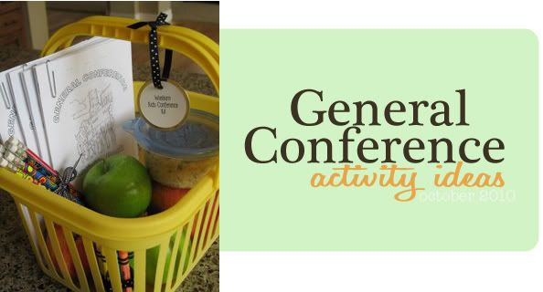 Tons of Ideas for General Conference!!  Great grouping of a bunch of cute ideas