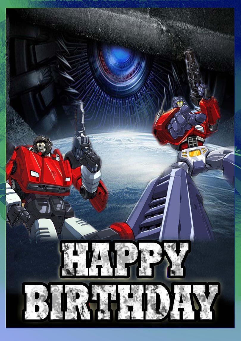 Transformer Birthday Free Printable Birthday Cards Birthday Card Printable