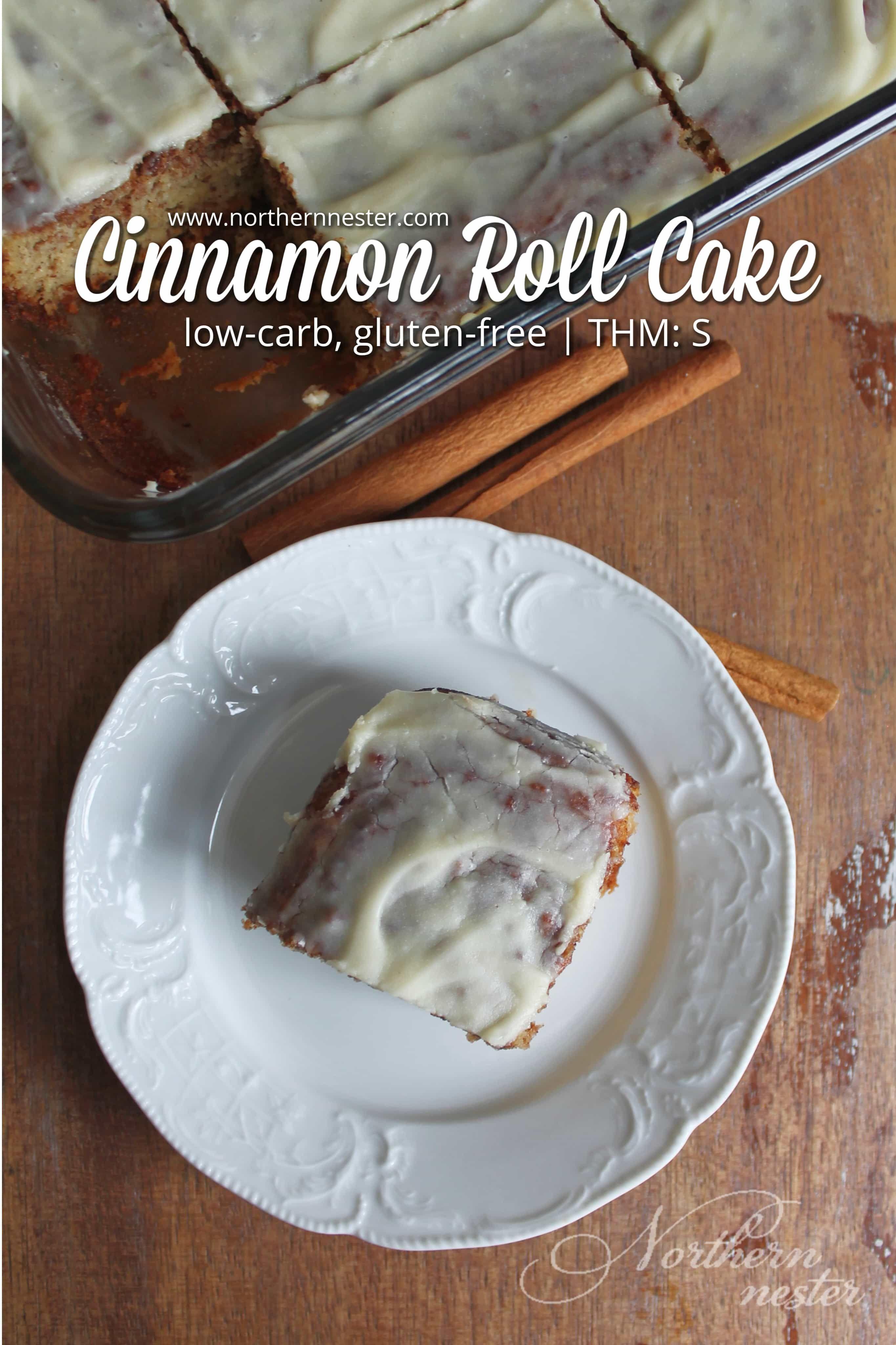 Cinnamon Roll Cake | THM: S, Low-Carb, Gluten-Free #rollcake