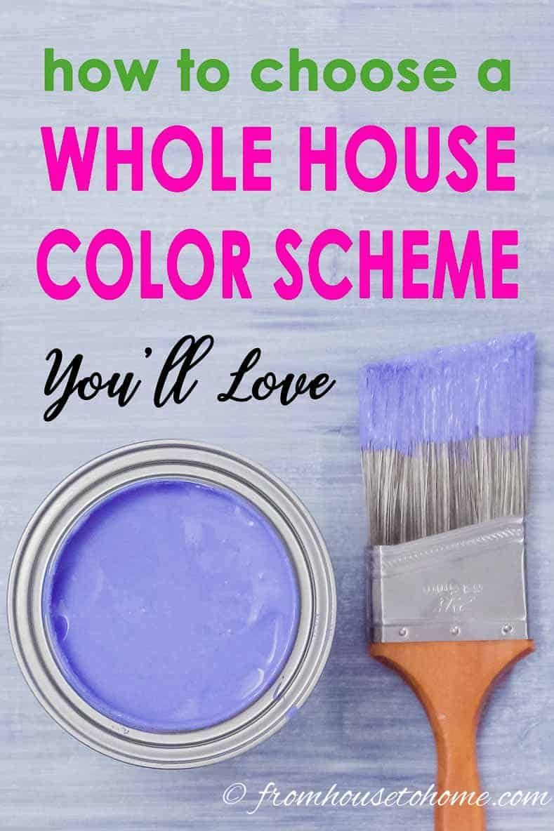 how to create a whole house color scheme even if you love on how to choose interior paint color scheme id=34621
