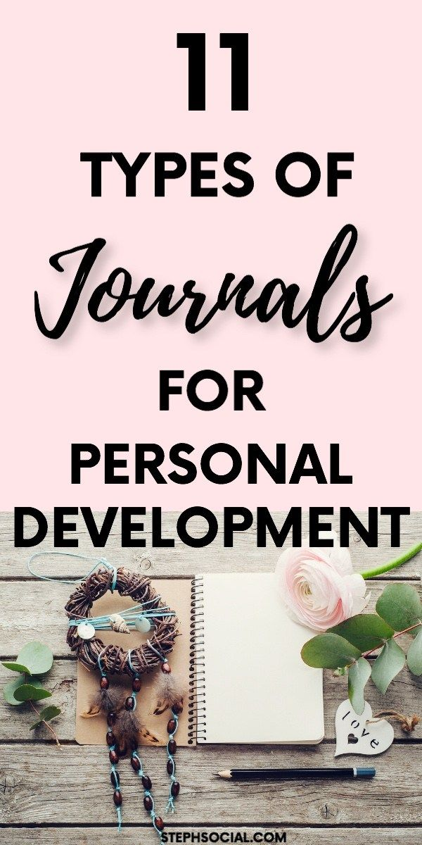 11 Types Of Journals For Personal Development - Steph Social