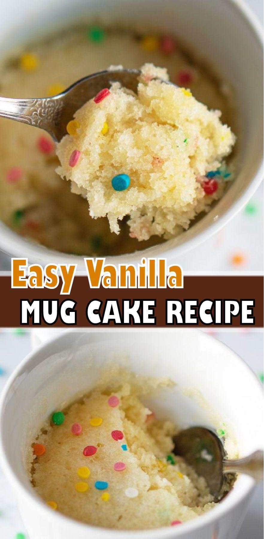 VANILLA MUG CAKE RECIPE in 2020 | Vanilla mug cakes, Mug ...